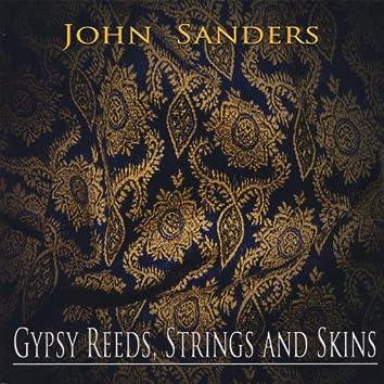 Gypsy Reeds, Strings & Skins