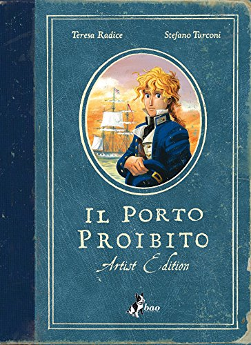 Il Porto Proibito – Artist Edition