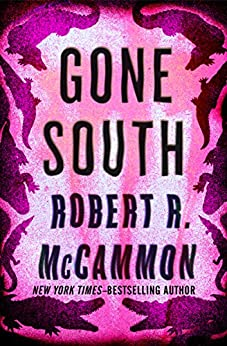 Gone South by [Robert R. McCammon]