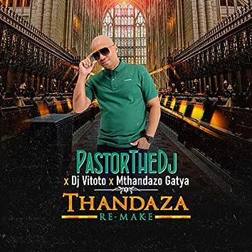 Thandaza (Remix)
