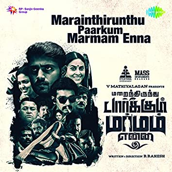 Marainthirunthu Paarkum Marmam Enna (Original Motion Picture Soundtrack)
