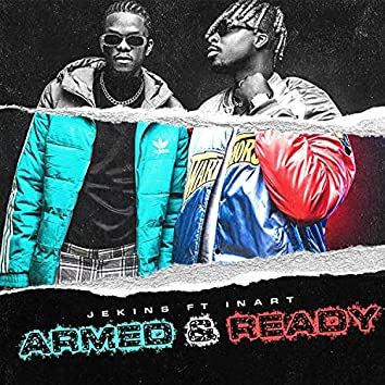 Armed & Ready (feat. Inart)