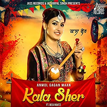 Kala Sher (feat. Desi Routz)