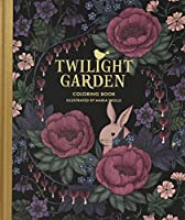 "Twilight Garden Coloring Book: Published in Sweden As ""Blomstermandala"" (Gsp- Trade)"