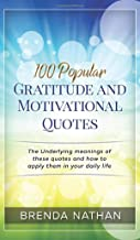 100 Popular Gratitude and Motivational Quotes
