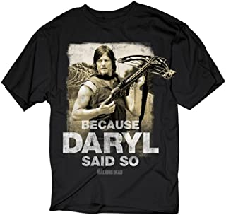 Walking Dead Because Daryl Said So Men's Black T-Shirt