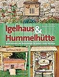 Igelhaus & Hummelhütte: Behausungen und Futterplätze für kleine Nützlinge.Mit Naturmaterialien...