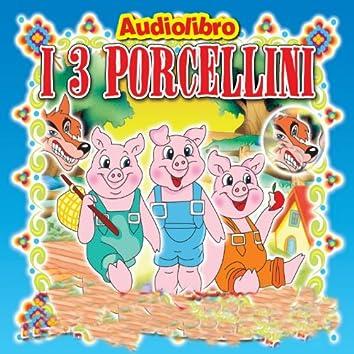 I tre porcellini (Favola raccontata con libretto e tavole da disegnare e colorare)