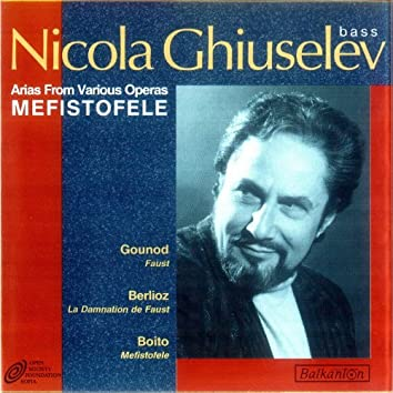 Arias from Various Operas – Mefistofele