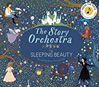 The Story Orchestra: The Sleeping Beauty: Press the note to hear Tchaikovsky's music