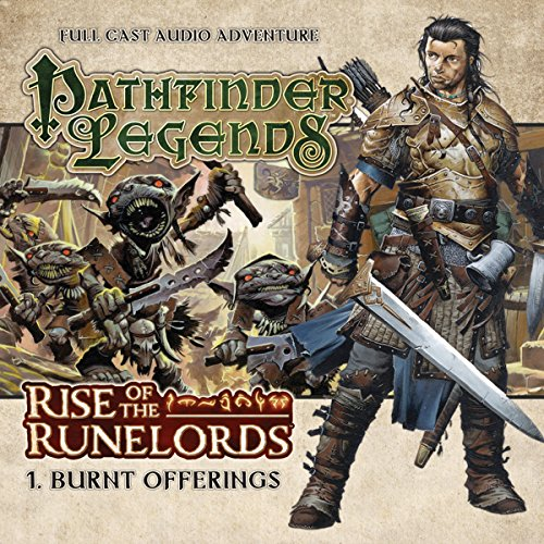 Pathfinder Legends - Rise of the Runelords 1.1 Burnt Offerings audiobook cover art