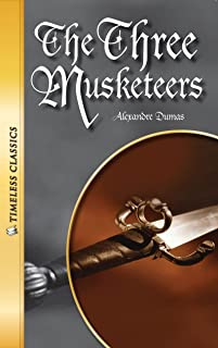 The Three Musketeers (Timeless) (Timeless Classics)