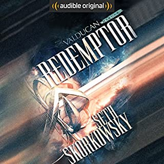 Redemptor     Valducan, Book 4              By:                                                                                                                                 Seth Skorkowsky                               Narrated by:                                                                                                                                 R. C. Bray                      Length: 9 hrs and 9 mins     278 ratings     Overall 4.7