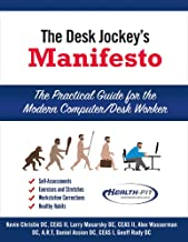The Desk Jockey's Manifesto- Sc-Color Interior Printing: The Practical Guide for the Computer/Desk Worker