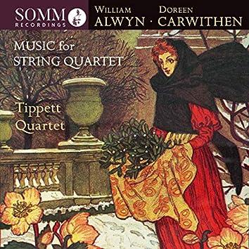 Alwyn & Carwithen: Music for String Quartet