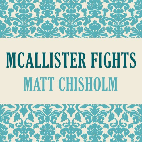 Mcallister Fights audiobook cover art