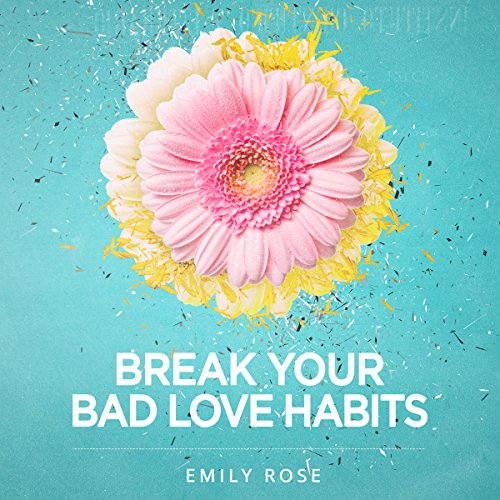 Break Your Bad Love Habits cover art