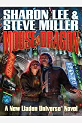Mouse and Dragon (Liaden Universe Book 7) Kindle Edition