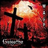 Songtexte von W.A.S.P. - Golgotha