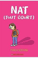 Nat (Tout Court) (Nat Enough) (French Edition) Paperback