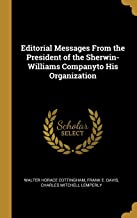 Editorial Messages From the President of the Sherwin-Williams Companyto His Organization