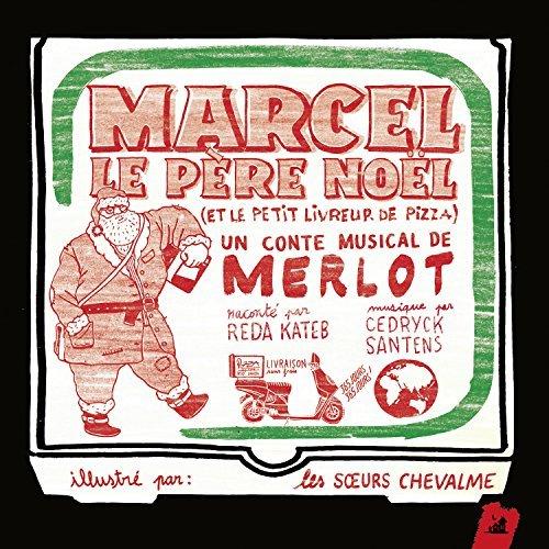 Marcel Le Pere Noel by Merlot Reda Kateb