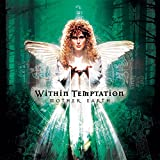 Songtexte von Within Temptation - Mother Earth Tour