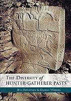 The Diversity of Hunter-Gatherer Pasts