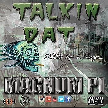Talkin Dat