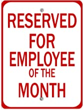 Reserved for Employee of The Month Aluminum Weatherproof Metal Sign Vertical Street Signs 12INx18IN
