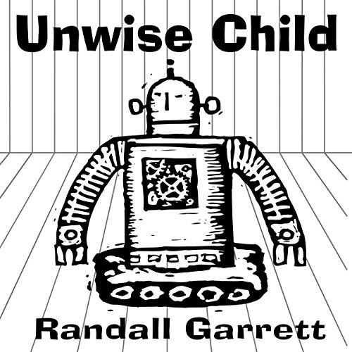 Unwise Child audiobook cover art