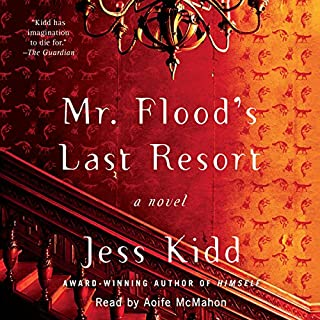 Mr. Flood's Last Resort     A Novel              By:                                                                                                                                 Jess Kidd                               Narrated by:                                                                                                                                 Aoife McMahon                      Length: 10 hrs and 17 mins     143 ratings     Overall 4.3