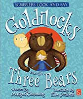 Goldilocks and the Three Bears (Scribblers Look and Say)