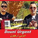 Yacine Tigre Douni Urgent