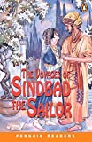 The Voyages of Sinbad the Sailor (Penguin Readers, Level 2) by Swan(2001-01-22)