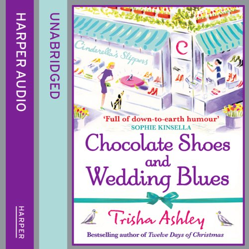 Chocolate Shoes and Wedding Blues audiobook cover art