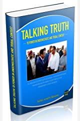 Talking Truth to Power: Articles of Impeachment (Volume Book 1) Kindle Edition