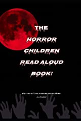 The horror childrens read aloud book Paperback