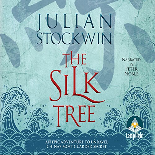 The Silk Tree Audiobook By Julian Stockwin cover art
