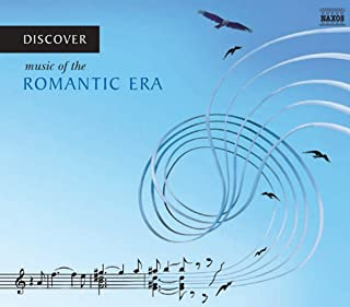 Discover Music of the Romantic Era / Various