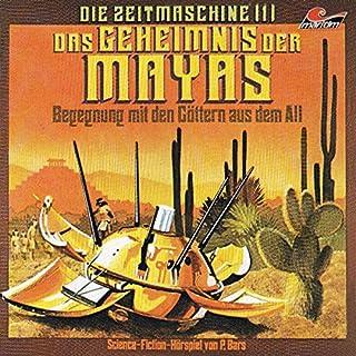 Das Geheimnis der Mayas     Die Zeitmaschine 1              Autor:                                                                                                                                 Peter Bars                               Sprecher:                                                                                                                                 Wolf-Dieter Stubel,                                                                                        Friedrich Schütter                      Spieldauer: 51 Min.     20 Bewertungen     Gesamt 4,5