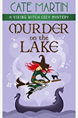 Murder on the Lake: A Viking Witch Cozy Mystery (The Viking Witch Cozy Mysteries Book 3) Kindle Edition