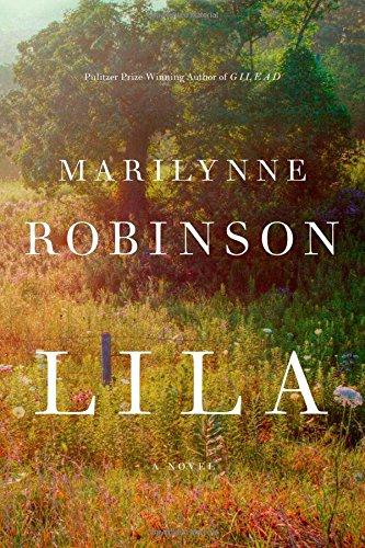 Lila (Oprah's Book Club): A Novel
