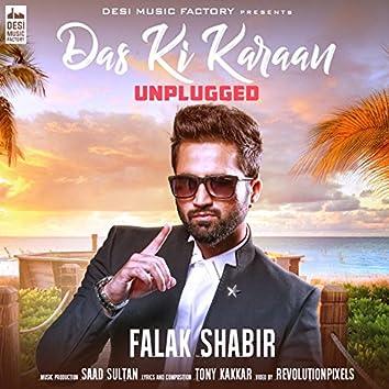 Das Ki Karaan (Unplugged Version)