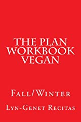 The Plan Workbook Vegan: Fall/Winter Paperback