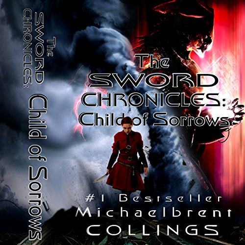 The Sword Chronicles: Child of Sorrows Titelbild