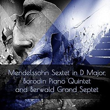 Mendelssohn Sextet in D Major, Borodin Piano Quintet and Berwald Grand Septet