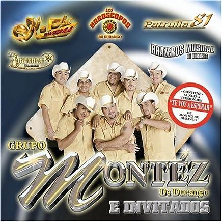 Grupo Montez De Durango E Invitados