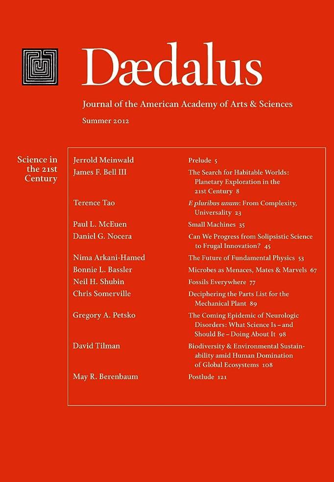 北東カトリック教徒振り返るDaedalus 141:3 (Summer 2012) - Science in the 21st Century (English Edition)