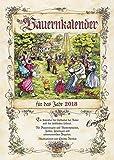 Bauernkalender 2018: Wandkalender mit Bauernweisheiten und passenden Bildern. DIN A3 mit Foliendeckblatt.